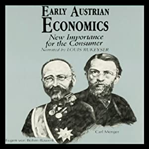 Early Austrian Economics | [Israel Kirzner]