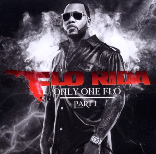 Flo Rida – Only One Flo (Part 1) (2010) [FLAC]