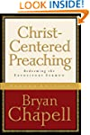 Christ-Centered Preaching: Redeeming...