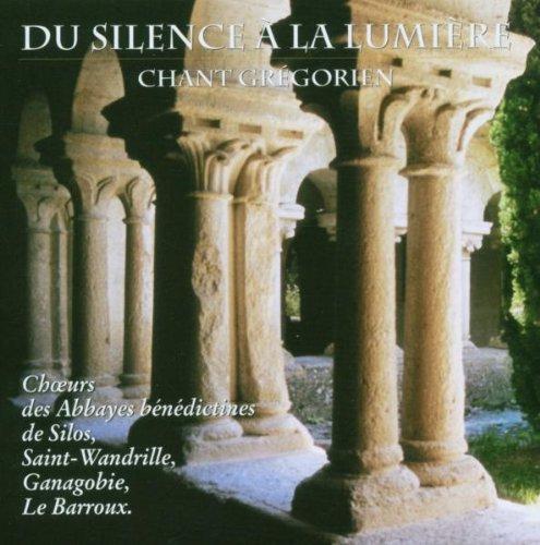 DU SILENCE À LA LUMIÈRE (CHANT GRÉGORIEN)