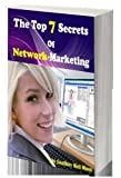 img - for The Top 7 Secrets of Network-Marketing: The 7 Steps Fomular book / textbook / text book