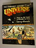 The Cartoon History of the Universe: From the Big Bang to Alexander the Great: From the Big Bang to Alexander the Great v. 1
