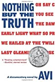 Nothing But The Truth by Avi published by Scholastic Paperbacks (2010)