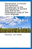 Varronianus: a critical and historical introduction to the ethnography of ancient Italy and to the p