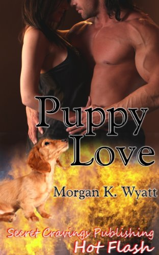 Book: Puppy Love by Morgan K. Wyatt