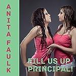 Fill Us Up, Principal! | Anita Faulk