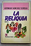 img - for La reliquia book / textbook / text book