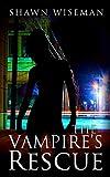 The Vampire's Rescue (Psychics vs. Vampires Book 2)