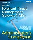 Yuri Diogenes Microsoft® Forefront(TM) Threat Management Gateway (TMG) Administrator's Companion (Pro -Administrator's Campanion)