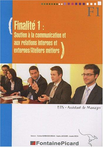 Finalité 1 Soutien à la communication et aux relations internes et externes/Ateliers métiers BTS Assistant de Manager