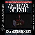 Artifact of Evil (       UNABRIDGED) by Raymond Benson Narrated by Nick Sullivan