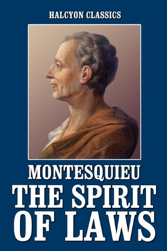 the many significant governmental theories in the spirit of laws by baron de montesquieu