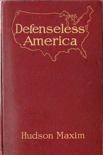Defenseless America ** Original . 1915 ** PDF
