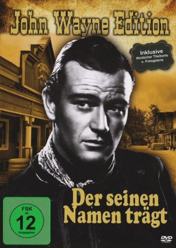 John Wayne - Der Seinen Namen Trägt