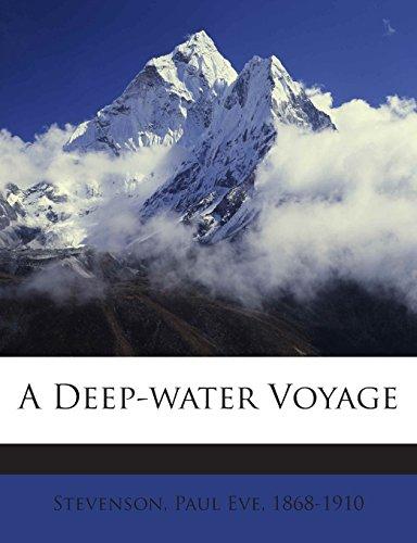 A Deep-water Voyage