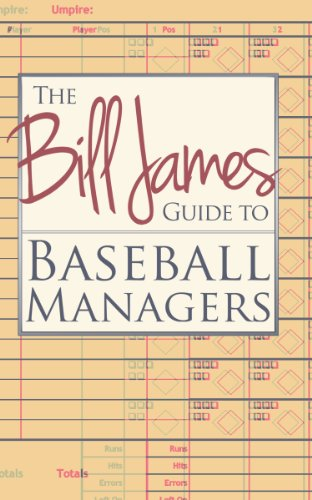 The Bill James Guide to Baseball Managers, by Bill James