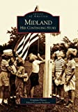 img - for Midland: Her Continuing Story (MI) (Images of America) by Virginia Florey (2002-11-11) book / textbook / text book