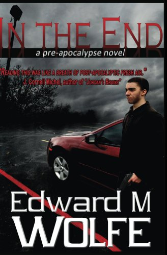 In The End: a pre-apocalypse novel | freekindlefinds.blogspot.com