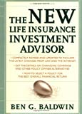 img - for New Life Insurance Investment Advisor: Achieving Financial Security for You and your Family Through Today's Insurance Products book / textbook / text book