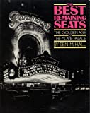 The Best Remaining Seats: The Golden Age of the Movie Palace (A Da Capo paperback)