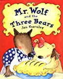 img - for Mr. Wolf and the Three Bears book / textbook / text book