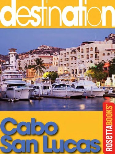 Destination Cabo San Lucas
