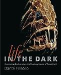 Life in the Dark: Illuminating Biodiv...