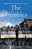 A Short History of The Troubles (Pocket Books)
