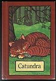 Catundra (Serendipity Books) (0843105712) by Stephen  Cosgrove