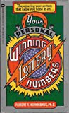 img - for Your Personal Winning Lottery Numbers book / textbook / text book