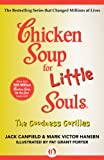 img - for Chicken Soup for Little Souls: The Goodness Gorillas (Chicken Soup for the Soul) book / textbook / text book