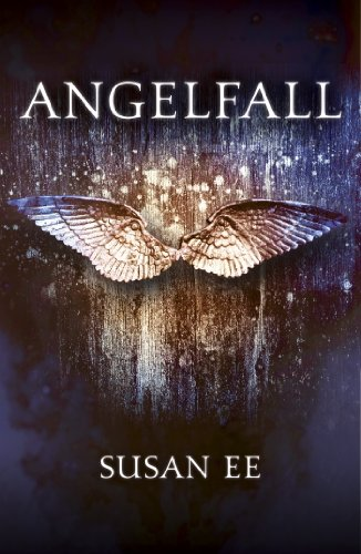Susan Ee - Angelfall (Penryn and the End of Days Book One) (English Edition)