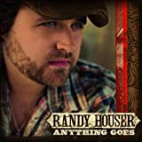 Anything Goes ~ Randy Houser
