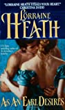 As An Earl Desires (0060529474) by Heath, Lorraine