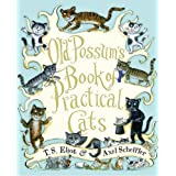 Old Possum&#39;s Book of Practical Cats ~ T. S. Eliot