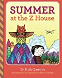 img - for Summer at the Z House (The Z House Stories) book / textbook / text book
