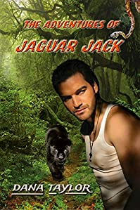The Adventures Of Jaguar Jack by Dana Taylor ebook deal