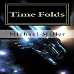 Time Folds | Michael W. Miller
