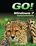 GO! with Microsoft Windows 7 Comprehensive (0132375753) by Gaskin, Shelley