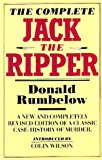 The Complete Jack the Ripper (0491034679) by Donald Rumbelow