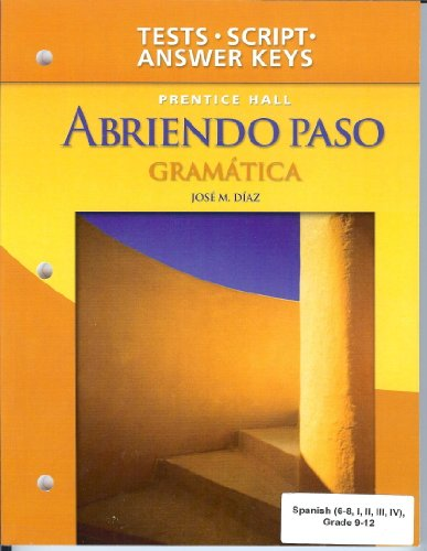 Abriendo Paso Gramatica - Teacher's Edition: Gramatica Tests, Tapescript, and Answer Key (Spanish Edition)