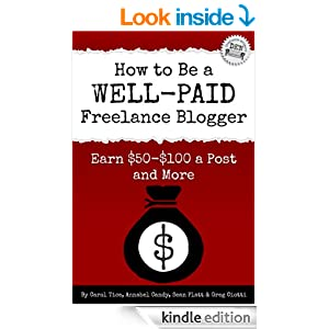 How to Be a Well-Paid Freelance Blogger: Earn $50-$100 a Post and More