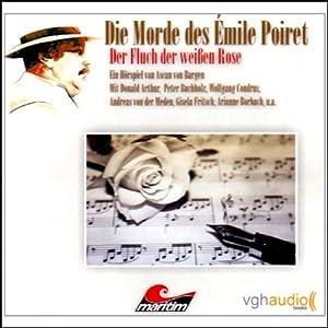 Der Fluch der weißen Rose (Die Morde des Émile Poiret 3) Hörspiel