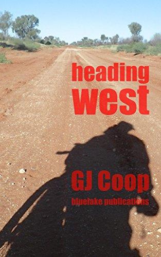 heading-west-an-almost-epic-bike-journey-across-australia-english-edition
