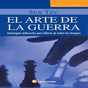 El Arte de la Guerra [The Art of War] (Spanish Edition) | [Sun Tzu]