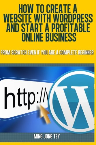 How To Create A Website With WordPress And Start