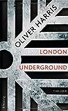 London Underground von Oliver Harris