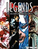 Legends: The History Of Painted Comics HC