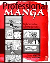 Free Professional Manga: Digital Storytelling with Manga Studio EX Ebooks & PDF Download