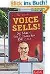 Voice sells!: Die Macht der Stimme im...